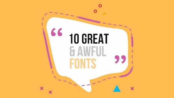 Graphic Designers, 10 Superb Typefaces To Use And 9 Awful Ones To Steer Clear Of - DesignTAXI.com
