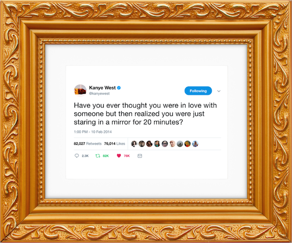 Kanye West\'s Outrageous Tweets Are Now Selling As \'Artworks\' In Gold ...