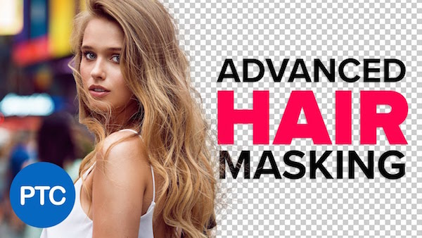 Watch: How To Efficiently Mask Hair From Busy Backgrounds In Photoshop - DesignTAXI.com