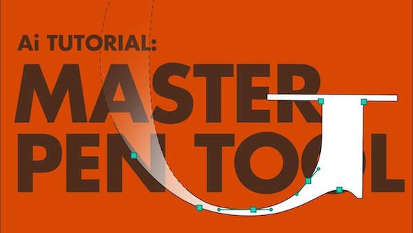 Watch: Best Practices To Mastering The Pen Tool On Adobe Illustrator