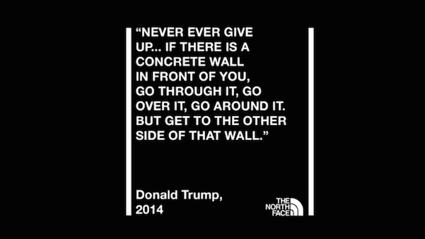 The North Face Trolls Trump And His Border Wall In Its Latest Ad Campaign