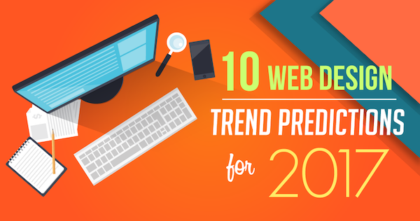 Infographic 10 Web Design Trend Predictions For 2017
