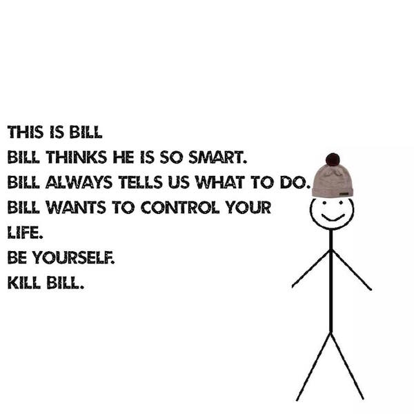 Funny 'Be Like Bill' Meme Is Dividing The Internet