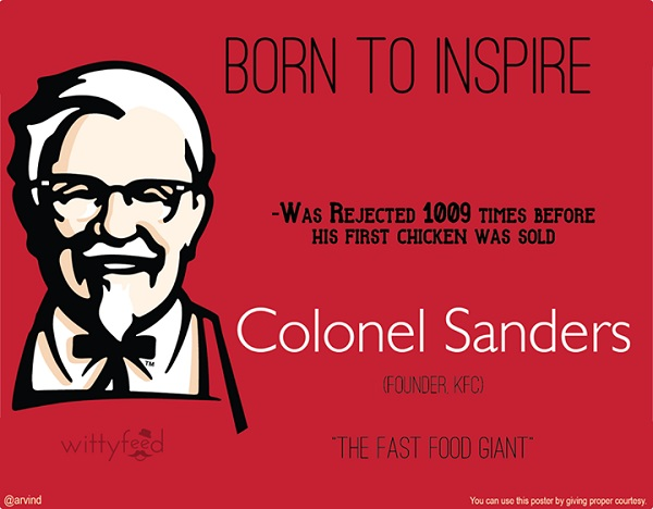 Top 25 Quotes By Colonel Sanders: The Struggles Famous Entrepreneurs Had To Overcome Before