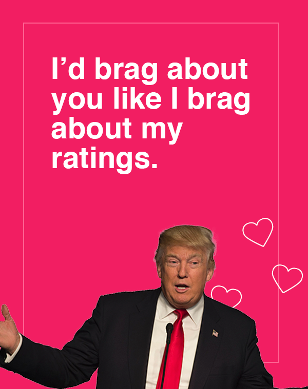Make Valentineu0027s Day Great Again With These Trump Themed Cards
