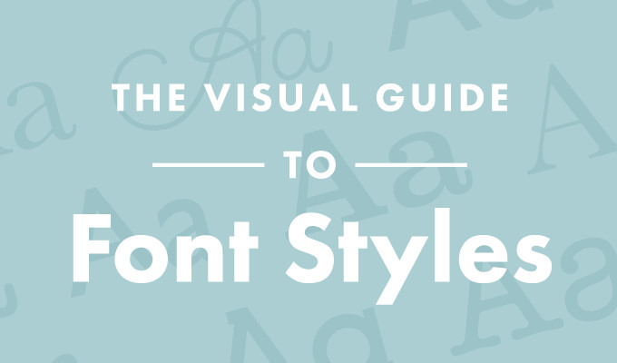 Infographic: The Visual Guide To Font Styles