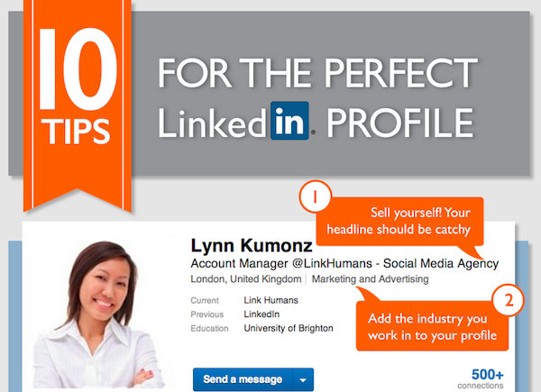 Infographic: 10 Tips To Craft Your Perfect LinkedIn Profile