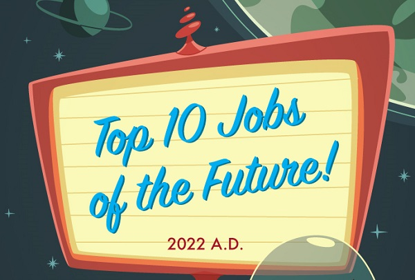 Infographic: Top 10 Jobs Of The Future