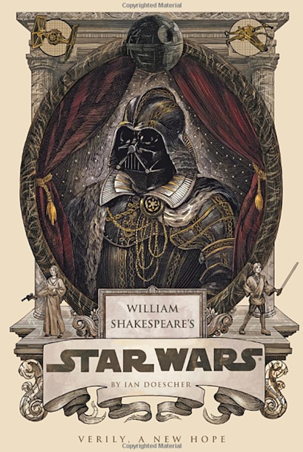 If Shakespeare Wrote 'Star Wars'…
