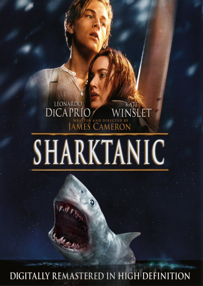Funny, Photoshopped Movie Posters Show How 'Sharks Make ... | 710 x 999 jpeg 390kB