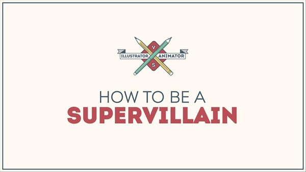 guide to being a supervillain