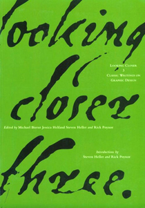 looking closer 4 critical writings on graphic design
